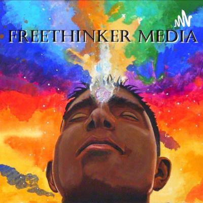 FREETHINKER MEDIA - Podcasts