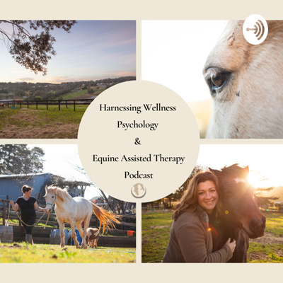 Harnessing Wellness Psychology and Equine Assisted Therapy