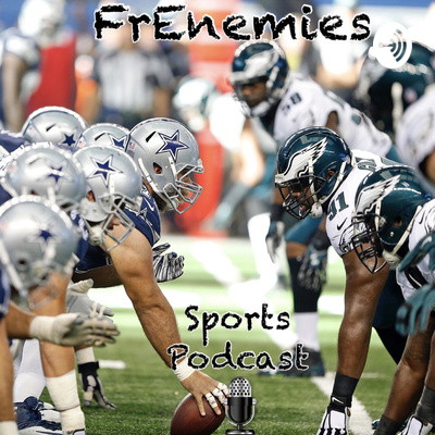 FrEnemies -Sports Podcast