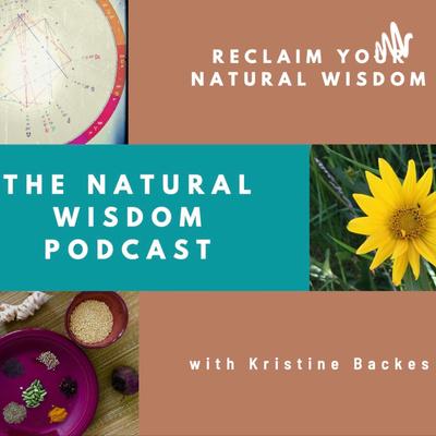 The Natural Wisdom Podcast
