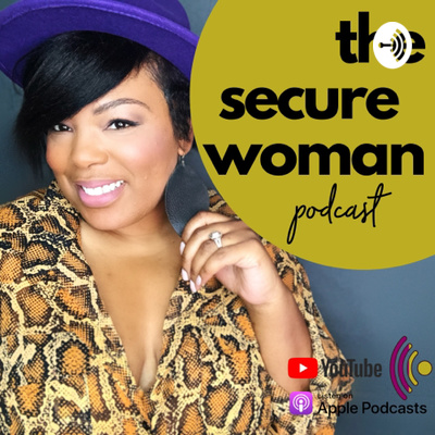 The Secure Woman Podcast
