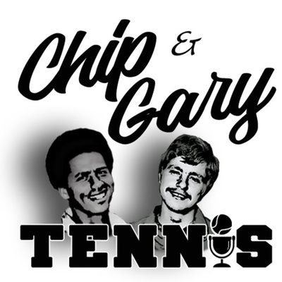 Chip and Gary Tennis Show