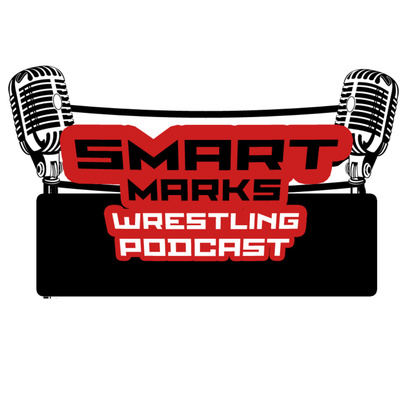 The Smart Marks of Wrestling Podcast