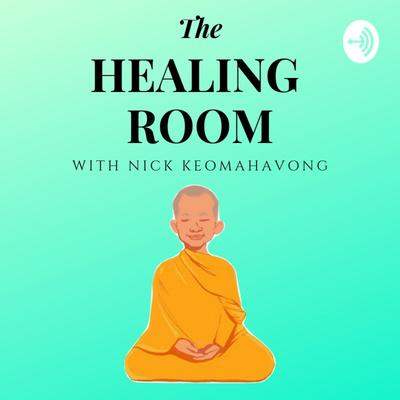 The Healing Room with Nick Keomahavong