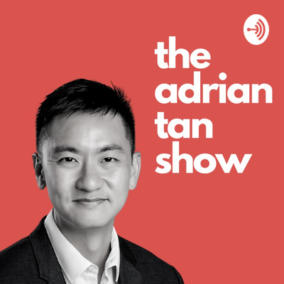 The Adrian Tan Show