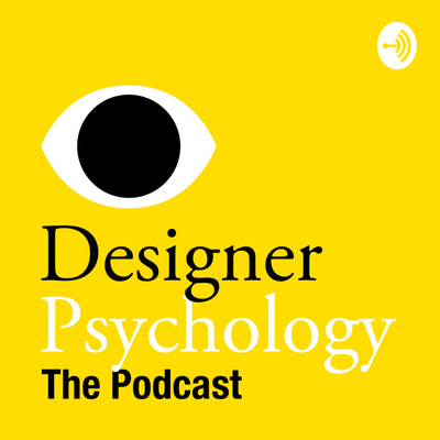 Designer Psychology