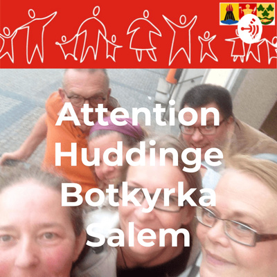 Attention Huddinge Botkyrka Salem - Podden