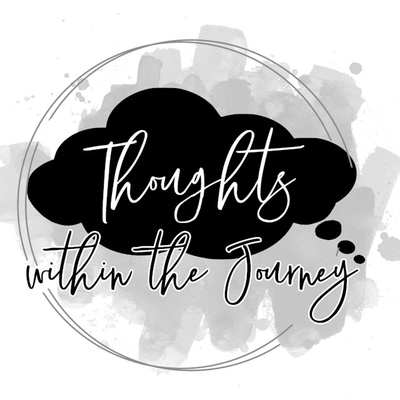 Thoughts Within The Journey