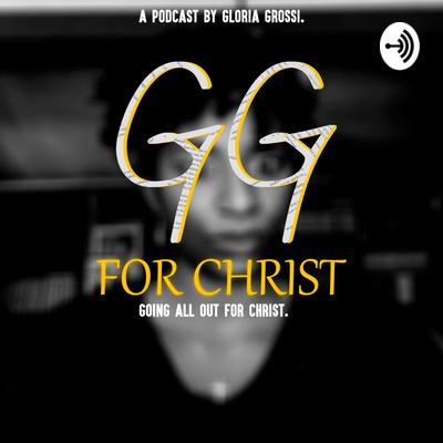 GG For Christ!