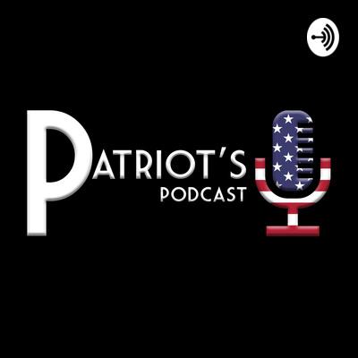 Patriot's Podcast