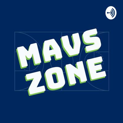 The Mavs Zone Podcast