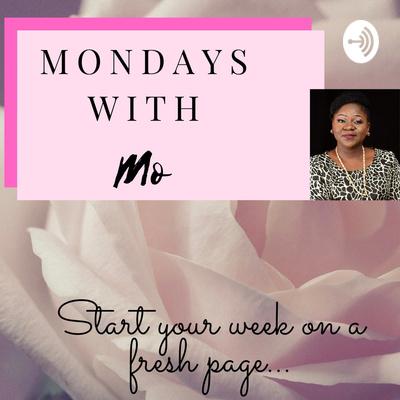 Mondays with Mo