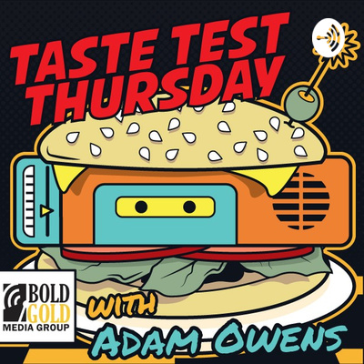 Taste Test Thursday with Adam Owens