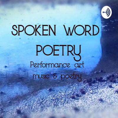 Spoken Word Poetry Podcast
