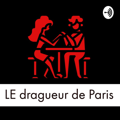 LE Dragueur de Paris