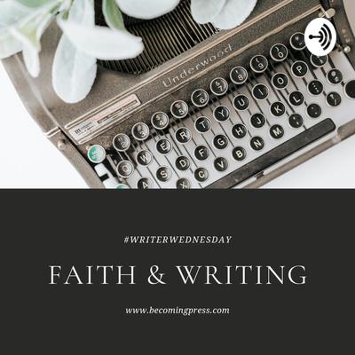 Faith and Writing