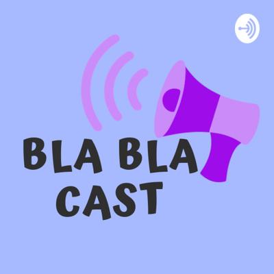 BlaBla Cast