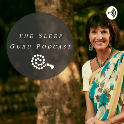 The Sleep Guru podcast