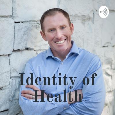 Identity of Health