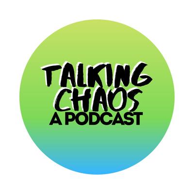 Talking Chaos