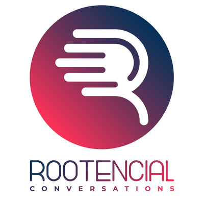 Rootencial Conversations