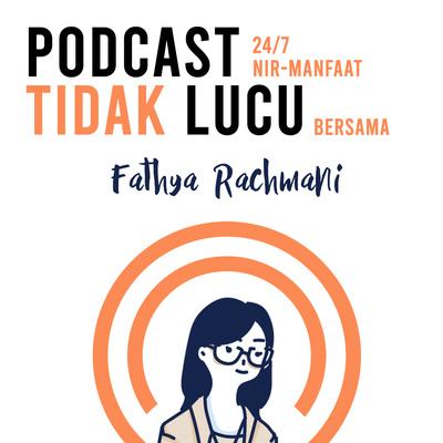 Podcast Tidak Lucu