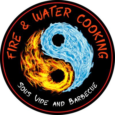 Fire and Water Cooking - The Fusion of Barbecue, Grilling and Sous Vide