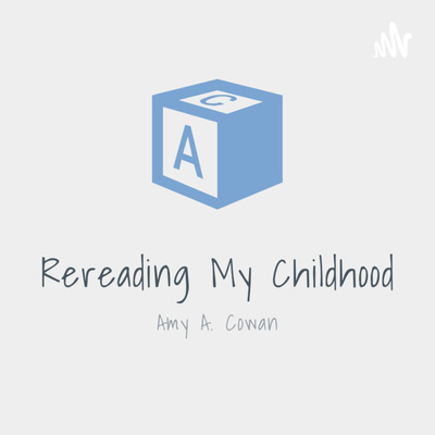 Rereading My Childhood - The Podcast