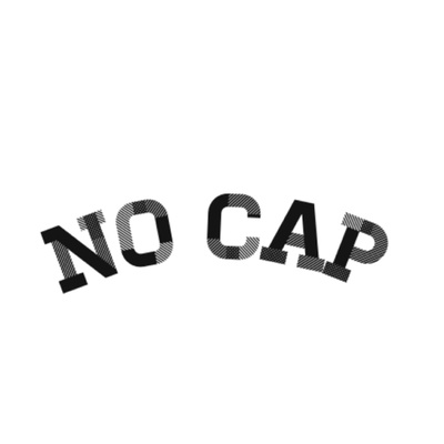 THE NO CAP SHOW