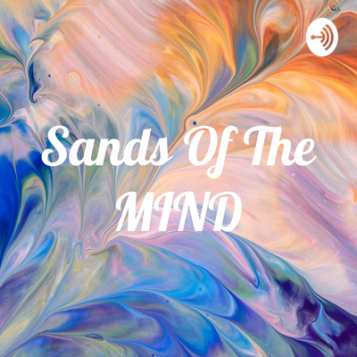 Sands Of The MIND