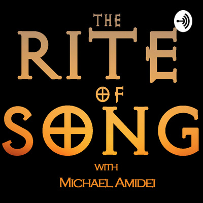 The Rite Of Song (with Michael Amidei)