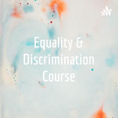 Equality & Discrimination Course