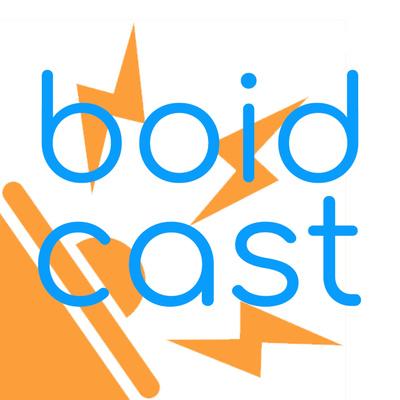 Boidcast