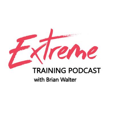 Extreme Training Podcast
