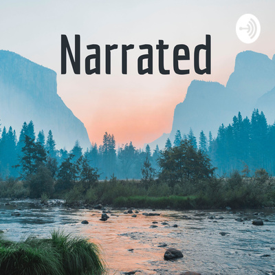 Narrated