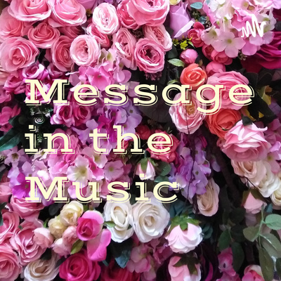 Message in the Music