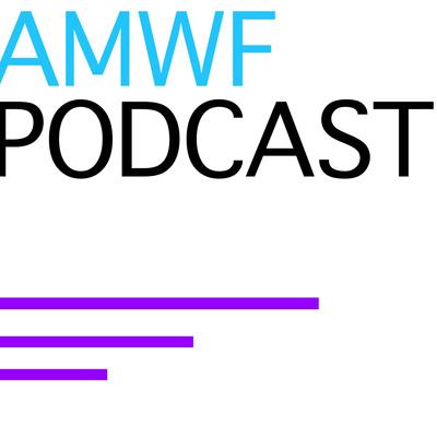 AMWF Podcast