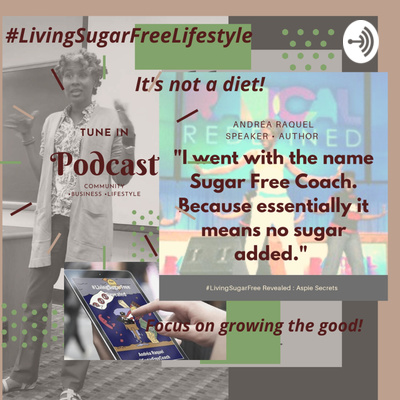The LivingSugarFree Lifestyle