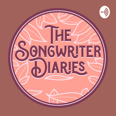 The Songwriter Diaries