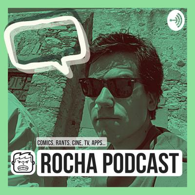 Rocha Podcast