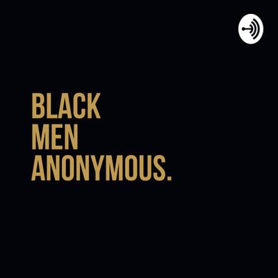 Black Men Anonymous