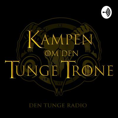 Kampen om den Tunge Trone (Den tunge Radio)