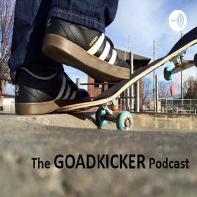 The Goadkicker Podcast v.2