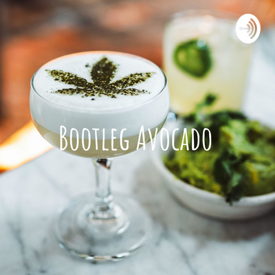 Bootleg Avocado - Food & Cannabis Ventures