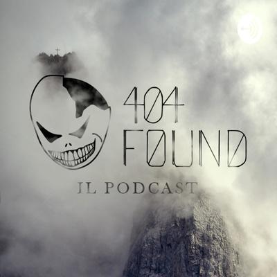 404 found - Il podcast