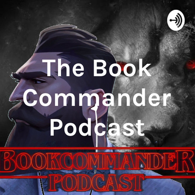 The Book Commander Podcast