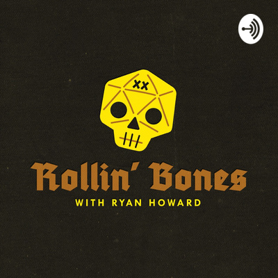 Rollin' Bones with Ryan Howard
