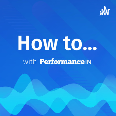 How to...with PerformanceIN