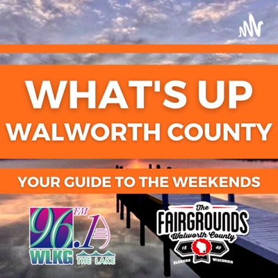 What's Up Walworth County
