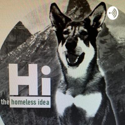 The HOMELESS IDEA